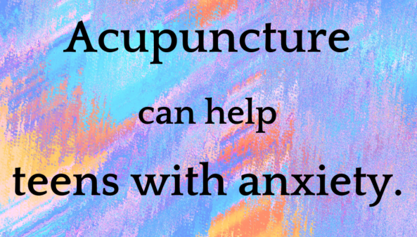 """A blurry, multicoloured background with """"Acupuncture can help teens with anxiety"""" printed over it."""